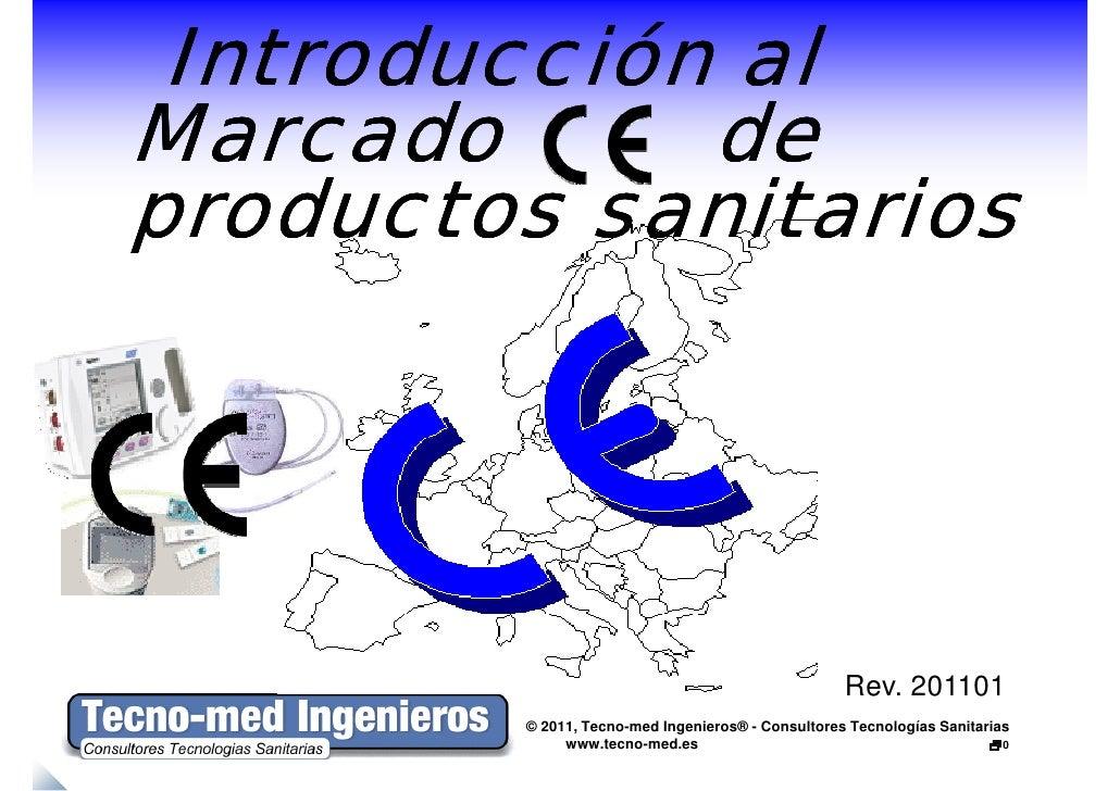 Introducción alMarcado      deproductos sanitarios                                                   Rev. 201101        © ...