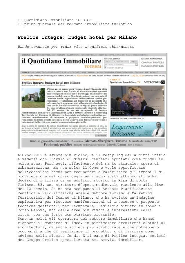 Il Quotidiano Immobiliare TOURISM Il primo giornale del mercato immobiliare turistico  Prelios Integra: budget hotel per M...