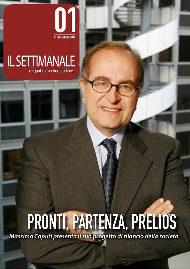 01                     01 dicembre 2012IL SETTIMANALE       di Quotidiano Immobiliare      PRONTI, PARTENZA, PRELIOSMassim...