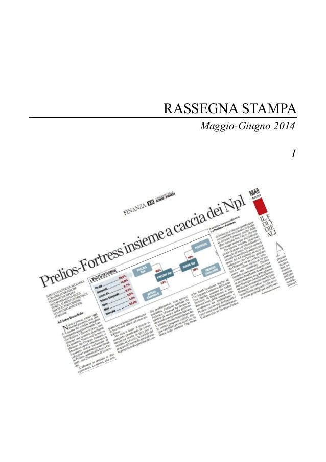 RASSEGNA STAMPA Maggio-Giugno 2014 I