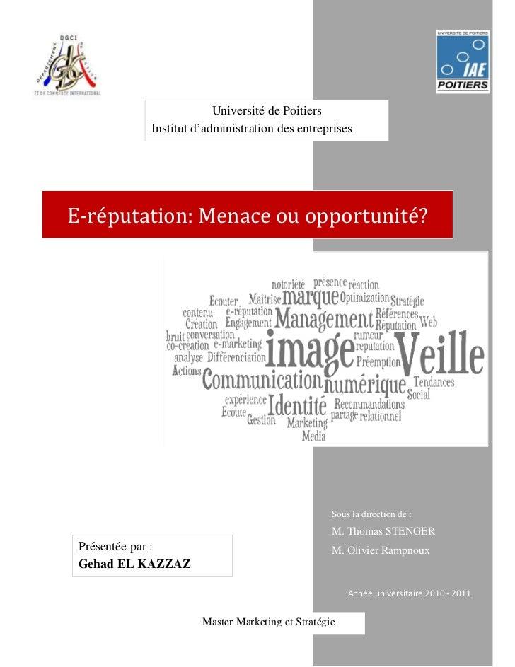 Université de Poitiers          Institut d'administration des entreprisesE-réputation: Menace ou opportunité?             ...