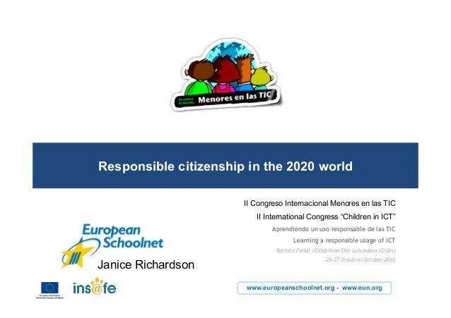 www.europeanschoolnet.org - www.eun.org Responsible citizenship in the 2020 world II Congreso Internacional Menores en las...