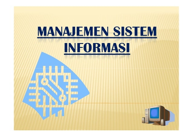 SISTEM INFORMASI MANAJEMEN - PowerPoint PPT Presentation
