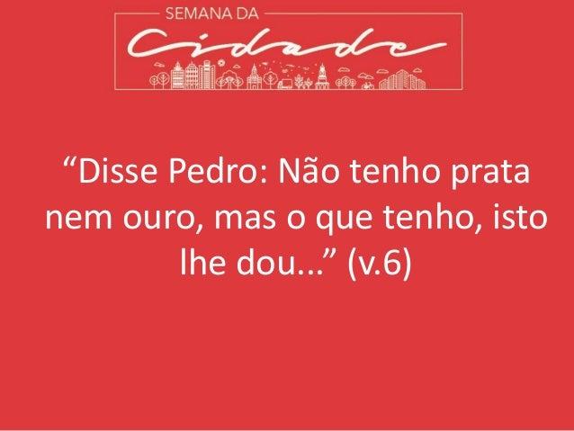 """"""" ... em nome de Jesus Cristo, o Nazareno, anda!"""" (v.6)"""