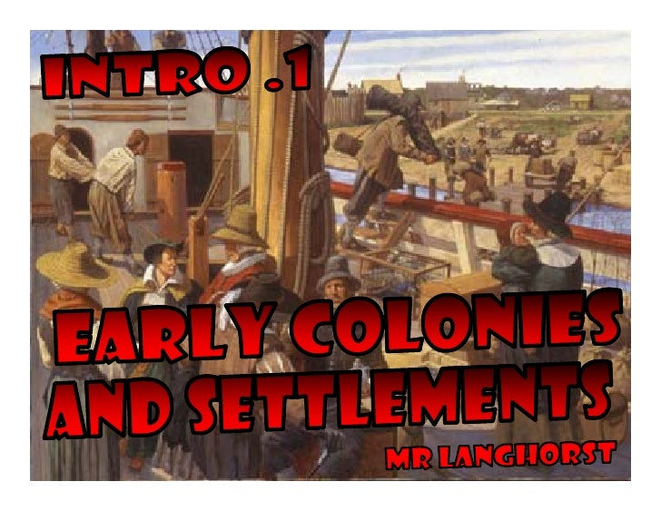 English started creating    g                   g settlements in America because they hoped to find:   • Gold • New job op...