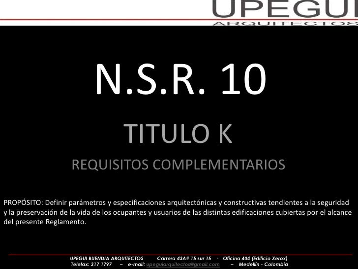 N.S.R. 10                                         TITULO K                     REQUISITOS COMPLEMENTARIOSPROPÓSITO: Defini...