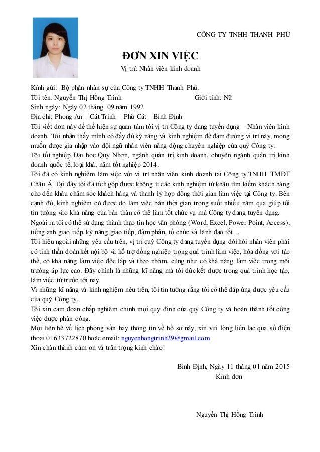 CÔNG TY TNHH THANH PHÚ ĐƠN XIN VIỆC Vị trí: Nhân viên kinh doanh Kính gửi: Bộ phận nhân sự của Công ty TNHH Thanh Phú. Tôi...