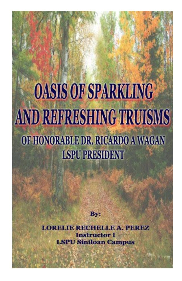 Oasis of Sparkling and Refreshing Truisms