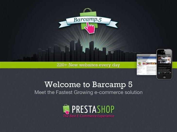 PrestaShop Barcamp 5 - Opening Conference