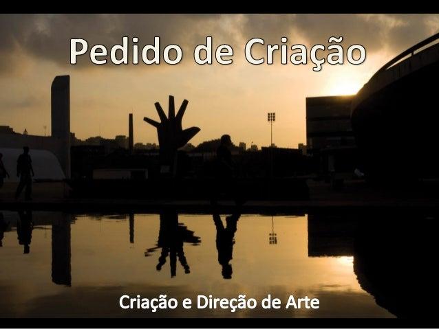 Cliente: Memorial da América Latina • Agência: • Integrantes: • Orientação: Profa. Dra. Cíntia Dal Bello • Produto/Serviço...