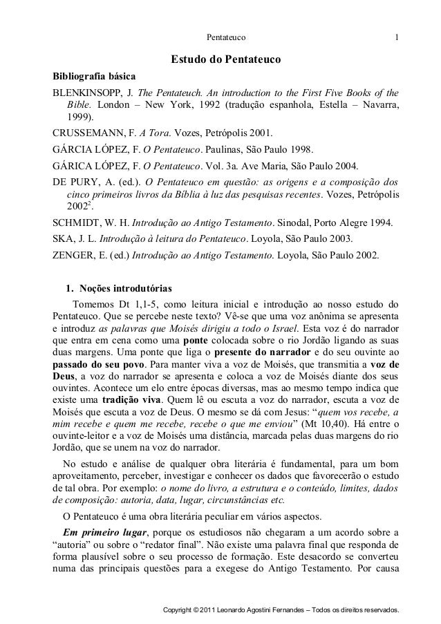 Pentateuco  1  Estudo do Pentateuco Bibliografia básica BLENKINSOPP, J. The Pentateuch. An introduction to the First Five ...