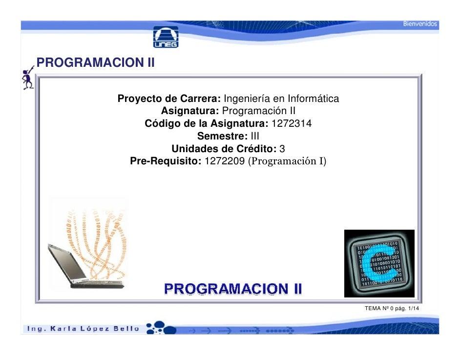 PROGRAMACION II          Proyecto de Carrera: Ingeniería en Informática                  Asignatura: Programación II      ...