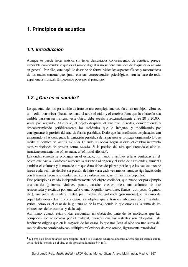 Sergi Jordà Puig, Audio digital y MIDI, Guías Monográficas Anaya Multimedia, Madrid 1997 1. Principios de acústica 1.1. In...