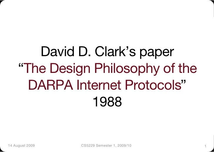 "David D. Clark's paper""      ""The Design Philosophy of the        DARPA Internet Protocols""                 1988!  14 Augu..."