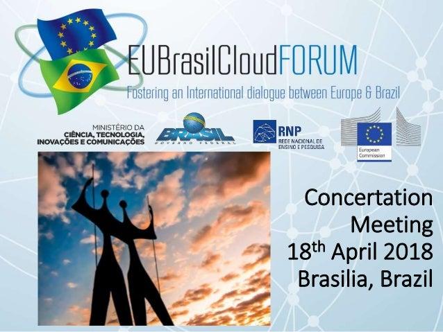 Concertation Meeting 18th April 2018 Brasilia, Brazil