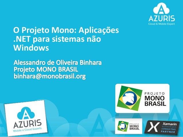O Projeto Mono: Aplicações .NET para sistemas não Windows  1