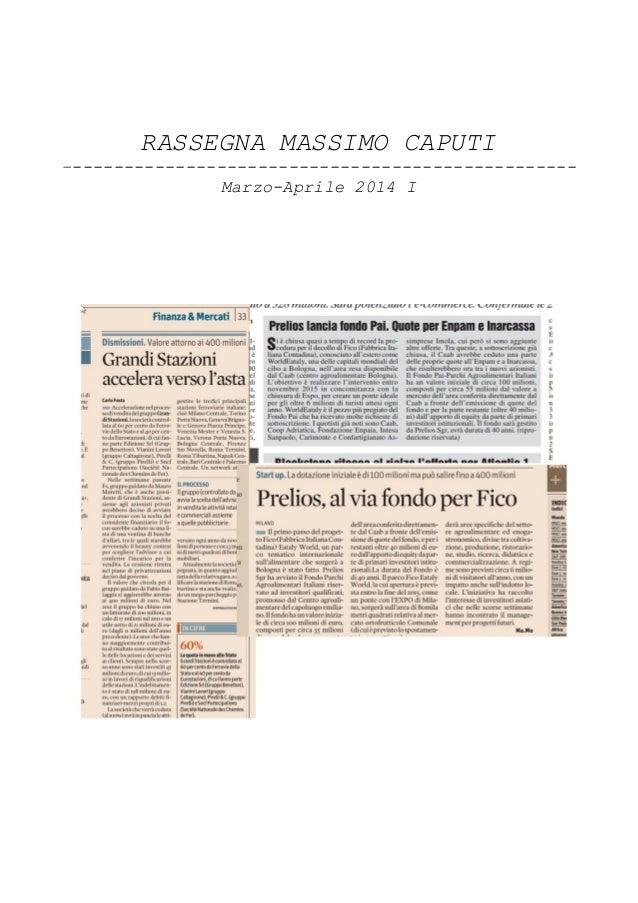 RASSEGNA MASSIMO CAPUTI –------------------------------------------------- Marzo-Aprile 2014 I