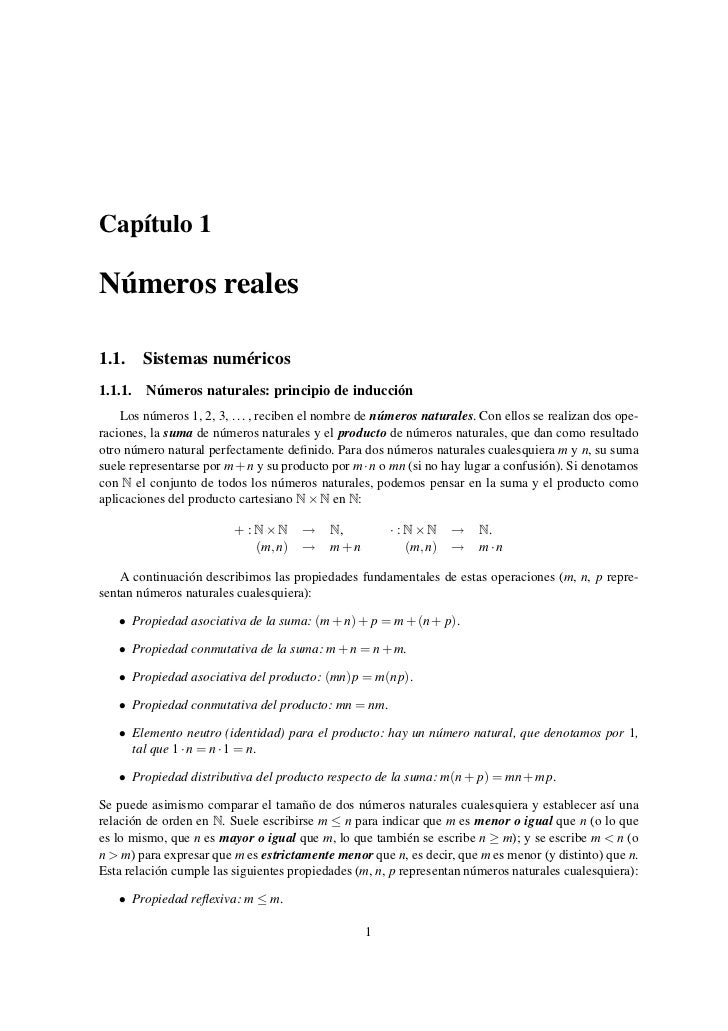 Capítulo 1Números reales1.1. Sistemas numéricos1.1.1.   Números naturales: principio de inducción    Los números 1, 2, 3, ...