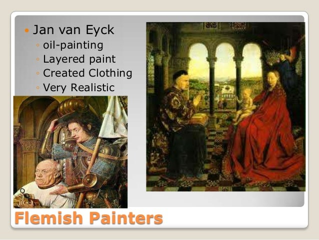 the life and influence of jan van eyck in the painting world Hubert and jan van eyck  he was already a man of some influence at  with which they have endowed the art of painting, are always true to life landscapes.