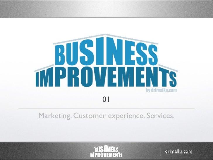 01Marketing. Customer experience. Services.                                      drimalka.com