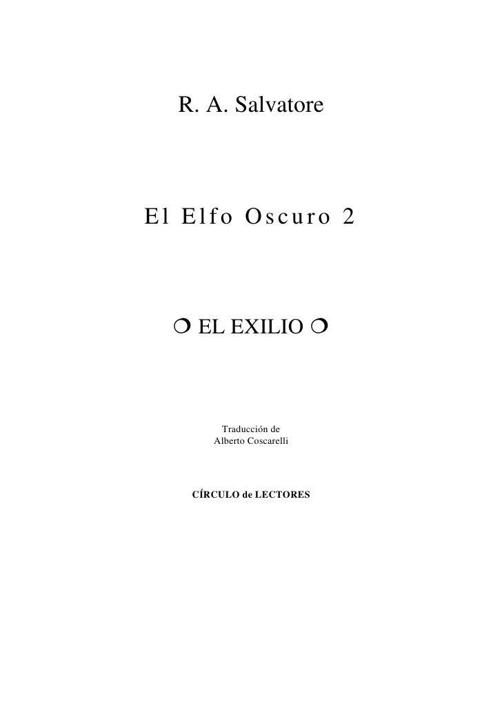 01   salvatore, r. a. - el elfo oscuro - 2. el exilio