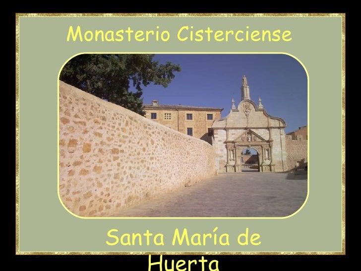 Santa María de Huerta Monasterio Cisterciense