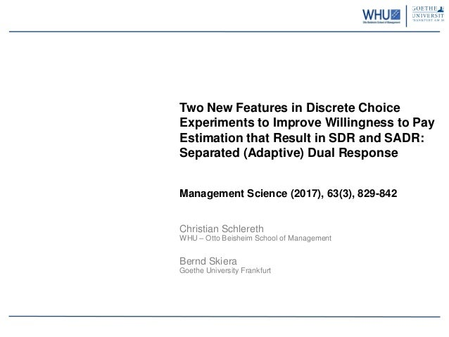 Two New Features in Discrete Choice Experiments to Improve Willingness to Pay Estimation that Result in SDR and SADR: Sepa...