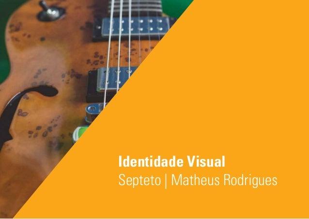 Identidade Visual Septeto   Matheus Rodrigues