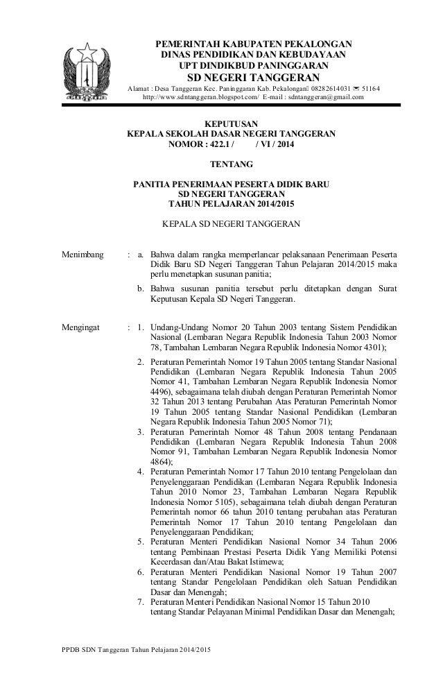 KEPUTUSAN KEPALA SEKOLAH DASAR NEGERI TANGGERAN NOMOR : 422.1 / / VI / 2014 TENTANG PANITIA PENERIMAAN PESERTA DIDIK BARU ...