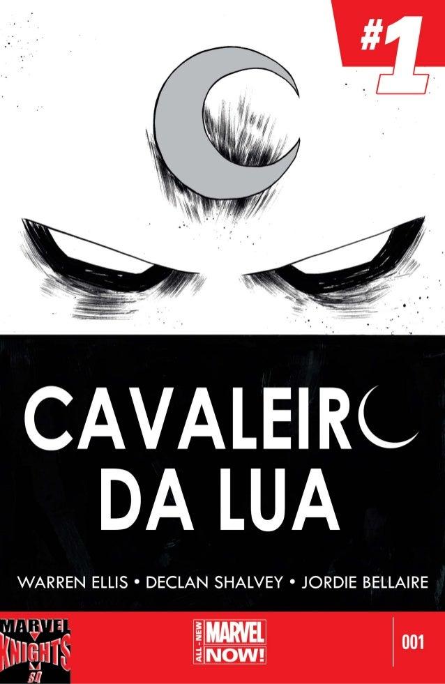 CAVALEIRL DA LUA  WARREN ELLIS ° DECLAN SHALVEY ° JORDIE BELLAIRE