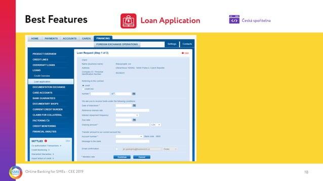 Online Banking for SMEs - CEE 2019 Best Features Česká spořitelnaLoan Application 18