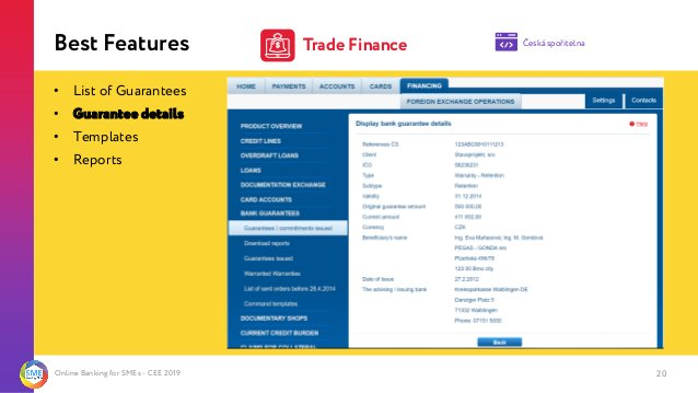 Online Banking for SMEs - CEE 2019 Best Features 20 • List of Guarantees • Guarantee details • Templates • Reports Česká s...