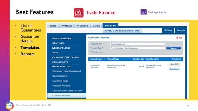 Online Banking for SMEs - CEE 2019 Česká spořitelnaBest Features • List of Guarantees • Guarantee details • Templates • Re...