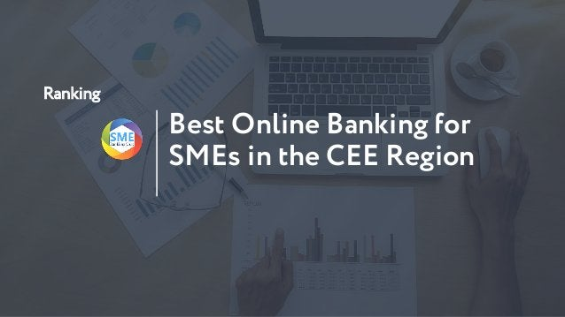 Ranking Best Online Banking for SMEs in the CEE Region
