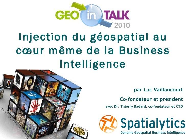 par Luc Vaillancourt Co-fondateur et président avec Dr. Thierry Badard, co-fondateur et CTO Injection du géospatial au cœu...