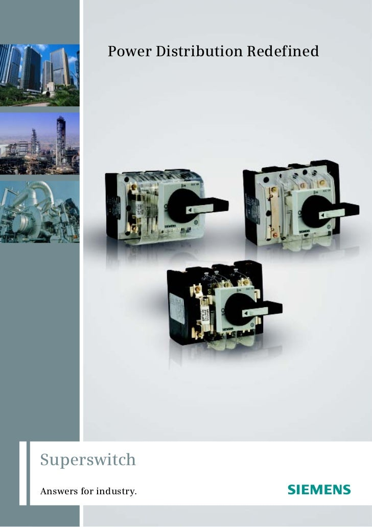Power Distribution RedefinedSuperswitchAnswers for industry.                s