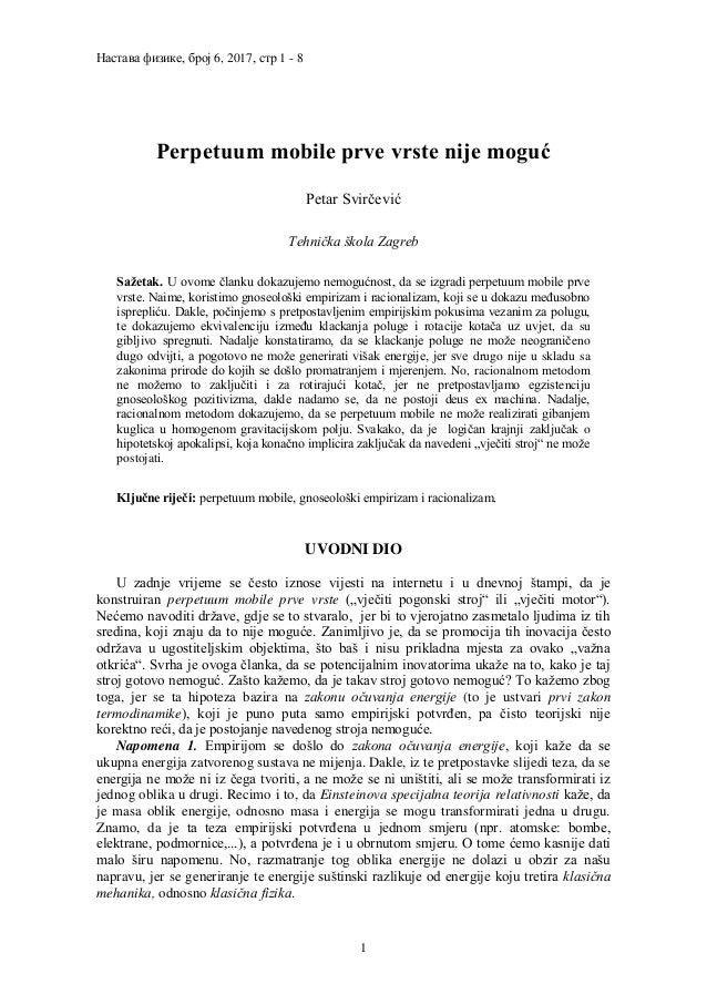 Настава физике, број 6, 2017, стр 1 - 8 1 Perpetuum mobile prve vrste nije moguć Petar Svirčević Tehnička škola Zagreb Saž...