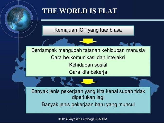 the world is flat - sabda - 14 mei 2014 Slide 3