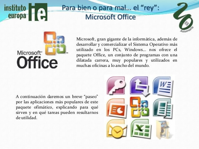 "Para bien o para mal… el ""rey"":                               Microsoft Office                              Microsoft, gra..."