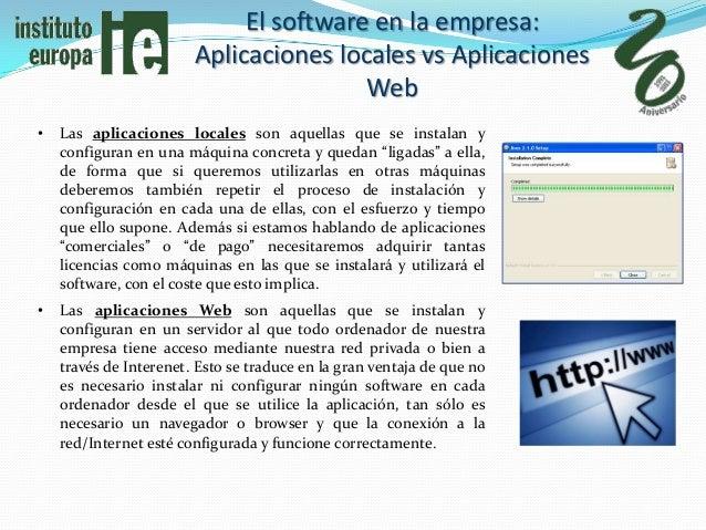El software en la empresa:                        Aplicaciones locales vs Aplicaciones                                    ...