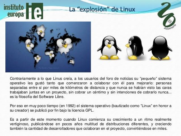 """La """"explosión"""" de LinuxContrariamente a lo que Linus creía, a los usuarios del foro de noticias su """"pequeño"""" sistemaoperat..."""