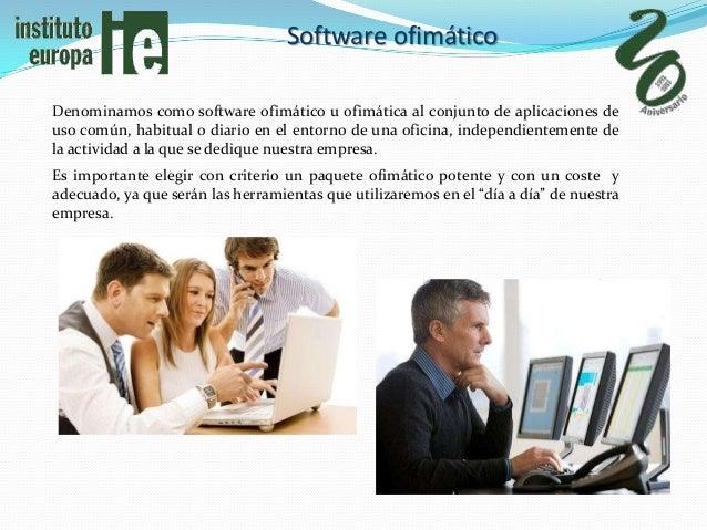 Software ofimáticoDenominamos como software ofimático u ofimática al conjunto de aplicaciones deuso común, habitual o diar...