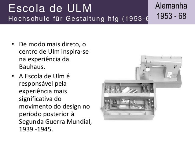 Escola de ULM Hochschule für Gestaltung hfg (1953-68) • De modo mais direto, o centro de Ulm inspira-se na experiência da ...