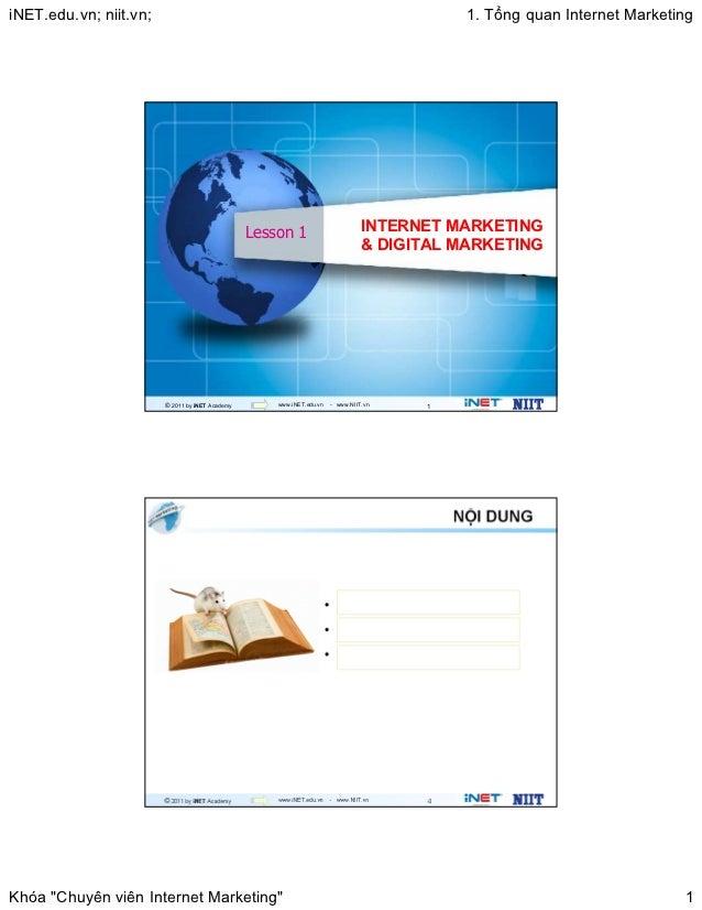 iNET.edu.vn; niit.vn;                                                                       1. T ng quan Internet Marketin...