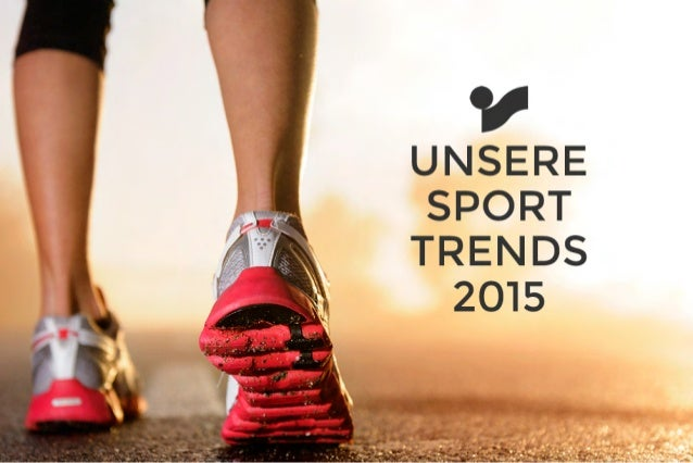 SPORT UNSERE TRENDS 2015