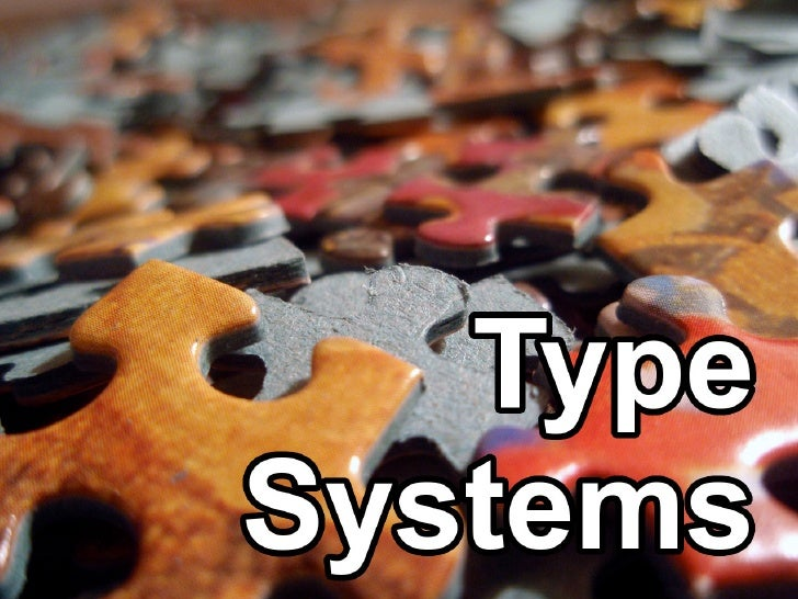 Typing     Michal P´se (CTU in Prague)         ıˇ                    Object Programming Lect. 1: Type Systems   September ...