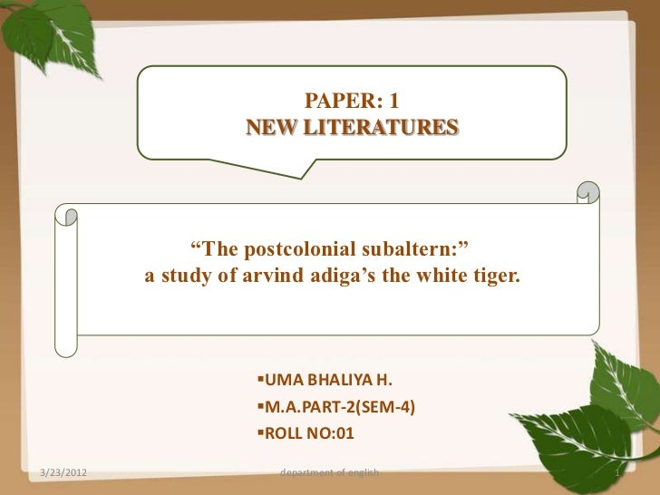 """PAPER: 1                       NEW LITERATURES                 """"The postcolonial subaltern:""""            a study of arvind ..."""