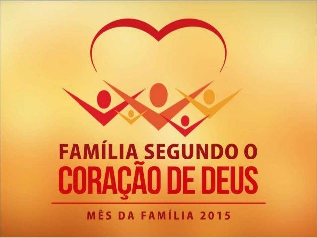 Para ser uma família segundo o coração de Deus... 1. Decida NÃO VIVER os valores CORROMPIDOS da sociedade moderna