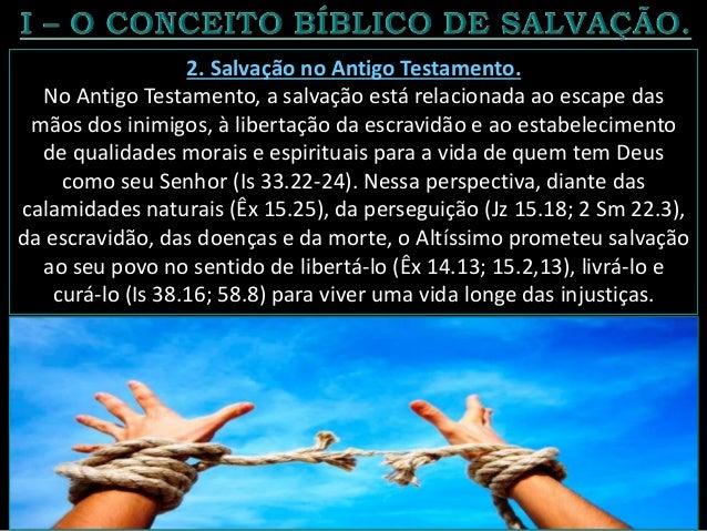 """Contudo, o ápice da salvação no Antigo Testamento (AT) se deu com a profecia de Isaías sobre a vida e a morte do """"Servo So..."""