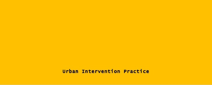 Urban Intervention Practice